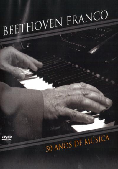 Beethoven Franco – 50 anos de música – 2014