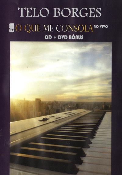 Telo Borges – O que me consola – 2012