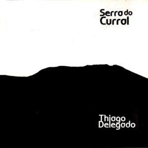 Thiago Delegado - Serra do Curral - 2010