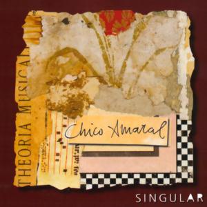 Chico Amaral - Singular - 2007