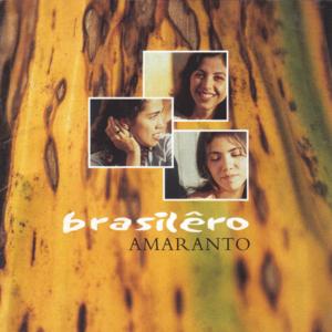 Amaranto - Brasilêlo - 2003