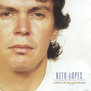Beto Lopes - Miragem - 2003