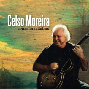 Celso Moreira - Cenas Brasieleiras - 2011