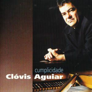 Clóvis Aguiar - Cumplicidade - 2000
