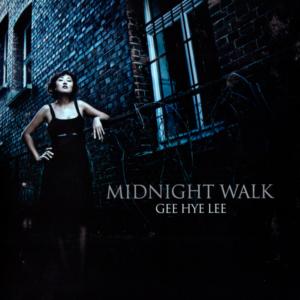Gee Hye Lee - Midnight Walk - 2009