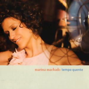 Marina Machado - Tempo quente - 2008