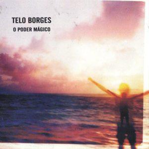 Telo Borges - O poder mágico - 2002